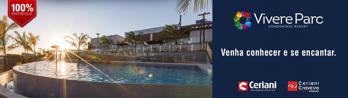 100% Entregue. Vivere Parc Condomínio Resort. Venha conhecer e se encantar. Ceriani Empreendimentos. Ceriani Craveiro Imóveis.